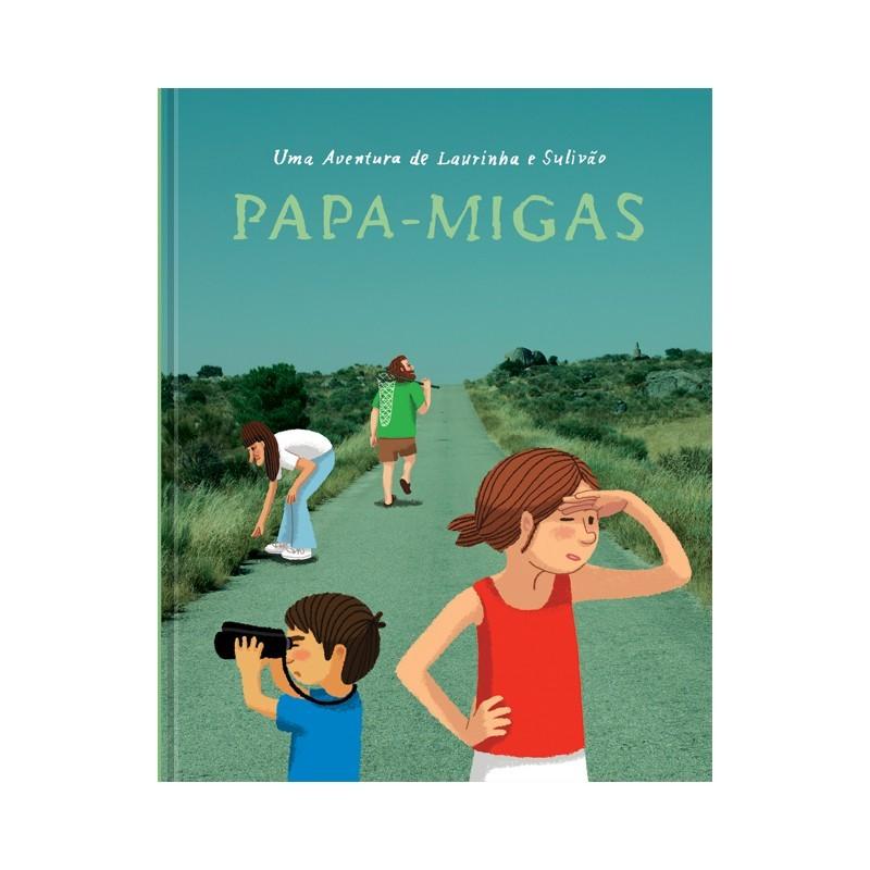 Papa-Migas - Uma Aventura de Laurinha e Sulivão